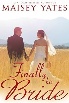 Finally His Bride by Maisey Yates  A quick and funny read about change and the surprises of falling in love.  Luke is frustrated.  Blindsided at every turn, he wants things to stay the same.  Melanie striving to become more independent has made the biggest change of all.  A makeover.  Luke and Melanie have tiptoeing around an attraction for years.  Will they finally make the biggest change and become more than friends?  Received a copy of Finally his Bride for an honest review.