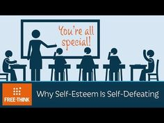 This video describes why self-esteem is not as good for us as it seems in terms of success and happiness. This is from the YouTube Channel PragerU,  which is not considered a reputable source. - VIDEO