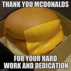 you had ONE JOB, ONE JOB | THANK YOU MCDONALDS FOR YOUR HARD…