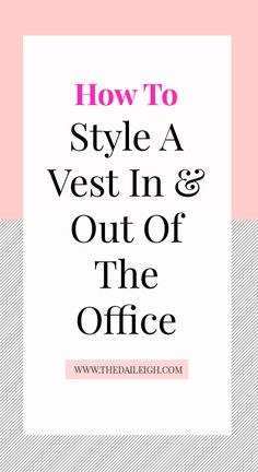 How To Style A Vest