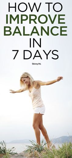 How to Improve Balance in 7 Days. #fitness