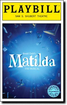 Matilda the Musical Limited Edition Official Opening Night Playbill $10.00