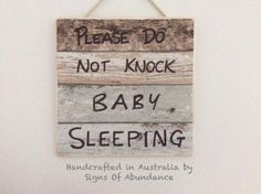 Signs: Please Do Not Knock Baby Sleeping Hand Crafted Custom Made Sign FREE SHIPPING