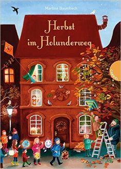 Herbst im Holunderweg: Amazon.de: Martina Baumbach, Verena Körting: Bücher