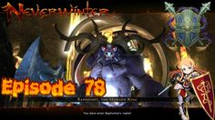 Chapter 12 The horned king - Neverwinter Xbox one Maze Engine episode 78