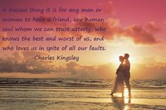 Soul mates quote Charles Kingsley.  Christian writer from the 1800s.