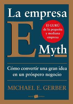 """""""La empresa E-Myth"""", Michale E. Calm, Personal Care, Libros, People, Management, Self Care, Personal Hygiene"""