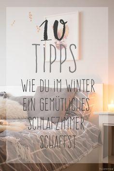 10 Tipps Wie Du Dein Schlafzimmer Im Winter Gemütlich Gestaltest. #Deko  #einrichten #