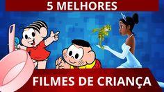 5 FILMES DE CRIANÇA