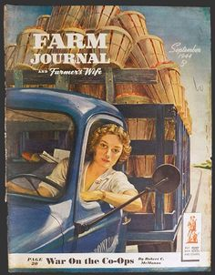 1944 Farm Journal Magazine Cover ~ Woman Drives Fruit Truck The idealized farmers wife, a basic Beatrice look. Old Magazines, Vintage Magazines, Retro Poster, Vintage Posters, Retro Ads, Vintage Pictures, Vintage Images, Journal Vintage, Magazine Art
