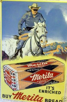 Lone Ranger Buy Merita Bread Sign Advertising Merita Bread Porcelain Sign