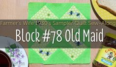 Old Maid is Block 78 of Farmer's Wife 1930's Sampler Quilt