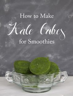 My spinach and other leafy greens don't stay fresh in my fridge very long... this is brilliant! (Kris) How To Make Kale Cubes For Smoothies