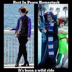 As of today the web comic Homestuck has officially ended. It has been crazy. I would like to say Thank You to the comic and Andrew Hussie. Homestuck was a significant part of my life and cosplay career. Without it I wouldn't be where I am today. While it became the dark horse of the cosplay community I will always have a soft spot in my heart for it. Rest in peace Homestuck. It's been a wild ride.