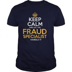 Awesome Tee For Fraud Specialist T Shirts, Hoodies. Check Price ==► https://www.sunfrog.com/LifeStyle/Awesome-Tee-For-Fraud-Specialist-126234274-Navy-Blue-Guys.html?41382