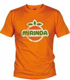 Camiseta Mirinda, Camisetas Retro, Fanisetas, Mirinda es una bebida gaseosa originalmente creada en España, que actualmente solo se vende fuera de nuestro país. Fue popular en muchos de los cumpleaños de la generación del 78...