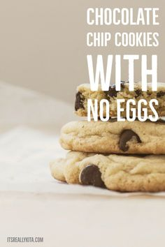 Chocolate chip cookies with no eggs - It's Really Kita