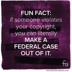 But we'd much rather see you in the studio than the courtroom, so let's be sure we're all operating on the right side of the law, okay? http://www.february13creative.com/blog/2015/4/14/where-your-copyrights-come-from
