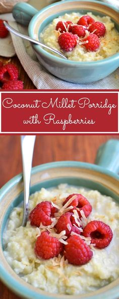 Coconut Millet Porridge with Raspberries - An easy, healthy make-ahead breakfast recipe! Vegan, Vegetarian, Gluten-Free AND 21 Day Fix approved ♥️