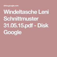 Windeltasche Leni Schnittmuster 31.05.15.pdf - Disk Google