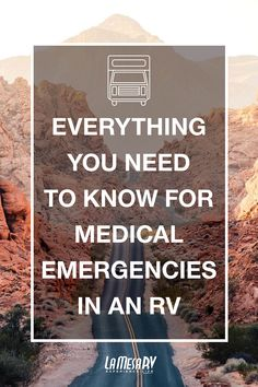 Medical Emergency in your RV? Here's What You Need To Know How To Build Abs, How To Get, Bird House Kits, The Other Side, Survival Guide, Motorhome, Road Trips, Bird Houses, Need To Know