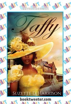 "See the Tweet Splash for ""Taffy"" by Suzette D. Harrison on BookTweeter http://bktwtr.co/gbgq #bktwtr"