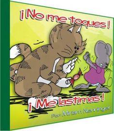 Un cuento para prevenir el abuso sexual infantil, aprender a no guardar secretos y distinguir entre un abrazo seguro y cálido y un abrazo inseguro e incomodo.