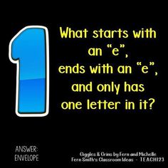 """Tonight's Joke for Tomorrow's Students! What starts with an """"e"""" and ends with an """"e"""" and only has one letter in it? An envelope! #TonightsJokeForTomorrowsStudents #FernSmithsClassroomIdeas"""