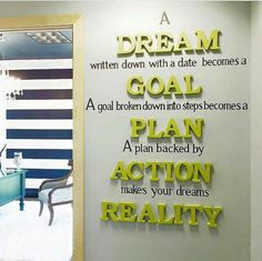 Dreams and Goals
