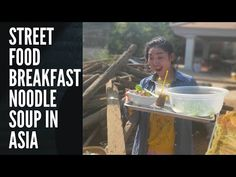 street food breakfast noodle soup in Asia - YouTube