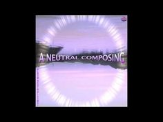 A neutral composing by Binant A - YouTube