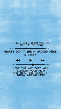 Hearts Don't Break Around Here, Es Sheeran