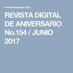 REVISTA DIGITAL DE ANIVERSARIO No.154 / JUNIO 2017