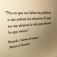 No es que me falten las palabras Quotes And Notes, Poem Quotes, Sad Quotes, Words Quotes, Wise Words, Life Quotes, Inspirational Quotes, Sayings, Spanish Love Poems