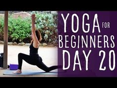 25 Minute Yoga For Beginners 30 Day Challenge Day 20 with Lesley Fightmaster - YouTube