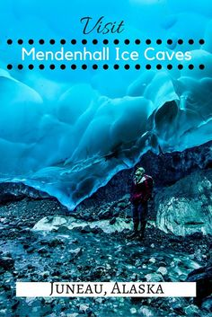 Visit the Mendenhall Ice Caves near Juneau, Alaska before they're gone.                                                                                                                                                     More