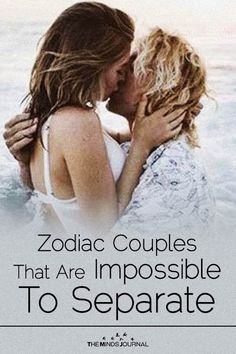Zodiac Couples That Are Impossible To Separate - https://themindsjournal.com/zodiac-couple-impossible-separate/