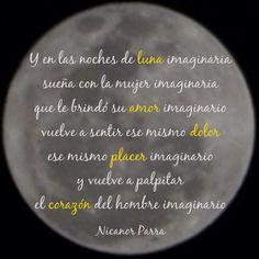 Nicanor Parra El hombre imaginario Frases, Hearts, Words, Quotes, Books