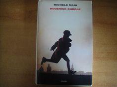 """""""Roderick Duddle"""" di Michele Mari"""