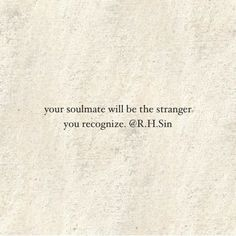r.h. sin - Google Search Sin Quotes, Words Quotes, Quotes To Live By, Best Quotes, Funny Quotes, Soul Mate Quotes, Qoutes, Sayings, First Time Quotes