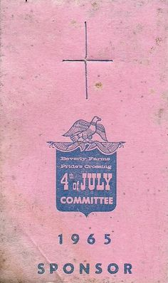 Hello July! Here's Beverly Farms, Prides Crossing 4th of July Committee sponsor card from 1965! Have a totally groovy birthday America!