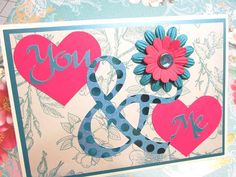 You & Me handmade card, Anniversary, Wedding, Valentine, Sisters, Friendship