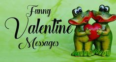Most funny valentine messages and wishes. Hilarious and funny valentine quotes for lover, single friends, wife/husband or anyone you want to make laugh. Valentine Wishes For Friends, Valentines Messages For Him, Valentine Message For Husband, Valentines Quotes Funny, Funny Quotes, Wishes For Husband, Valentine's Day Quotes, Single Friends, Hilarious
