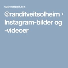 @randitveitsolheim • Instagram-bilder og -videoer