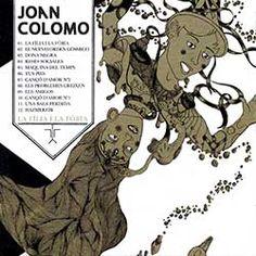 COLOMO, JOAN  - La Fília i la fòbia (pop en català)