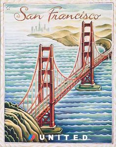 United Airlines Travel Poster San Francisco Bridge. ca 2007
