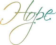 Images For > Hope Word Art