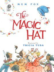 The Magic Hat by Mem Fox and illustrated by Tricia Tusa. Amy read this book on Mem Fox Books, Used Books, My Books, Reading Books, Reading Skills, Illustrator, Magic Hat, Preschool Books, Preschool Literacy