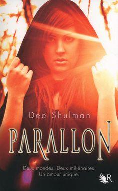 R PARALLON, TOME 1 - Dee SHULMAN