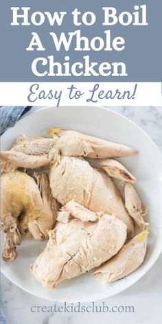 Don't be intimidated, its so easy to learn how to boil a whole chicken in just a few simple steps. You'll not only get tender, juicy chicken to serve for dinner but also flavor-packed chicken broth you can use in a different recipe this week – or freeze for later.